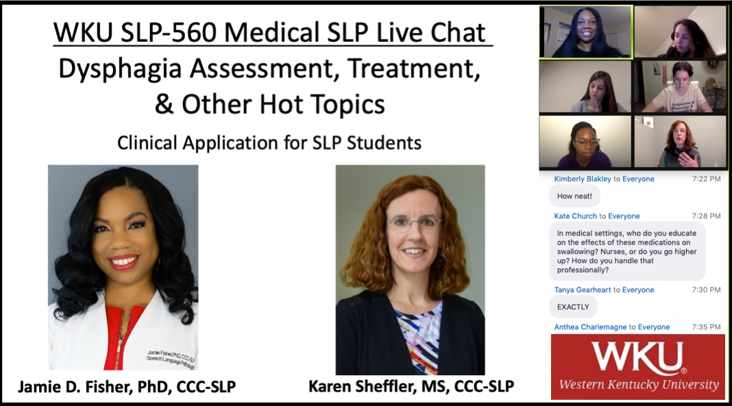 Dr. Jamie Fisher, PhD, CCC-SLP & Karen Sheffler, MS, CCC-SLP, BCS-S discussed hot topics in dysphagia evaluation and management at her class at Western Kentucky University in February 2021. Karen provided dysphagia tips for students.