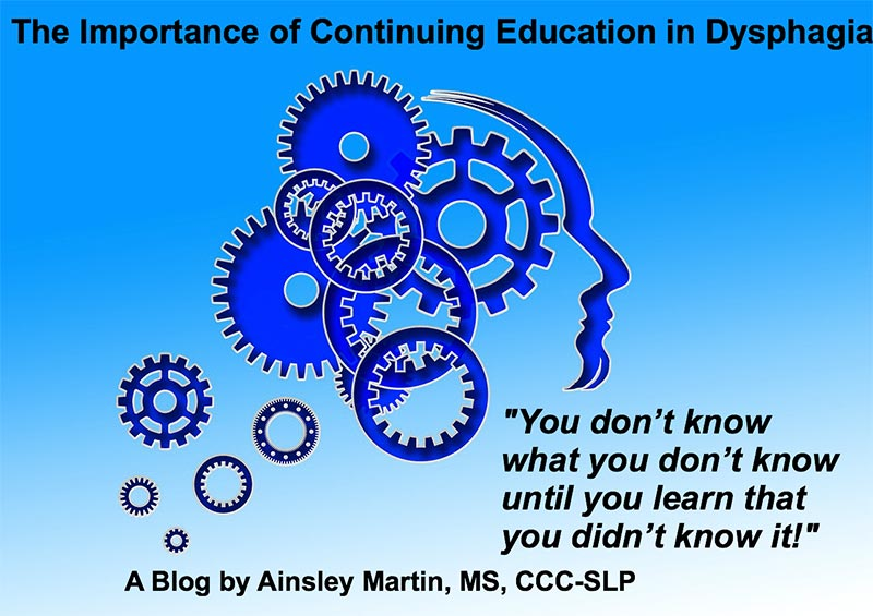 The wheels are turning while you learn all you can in continuing education in dysphagia